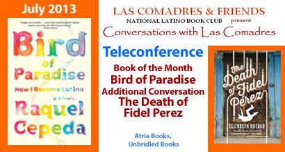 July 2013 Teleconference: Raquel Cepeda, Elizabeth Huergo