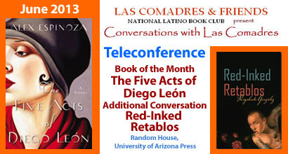 June 2013 Teleconference: Alex Espinoza, Rigoberto González