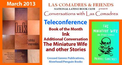 March 2013 Teleconference: Sabrina Vourvoulias, Manuel Gonzales
