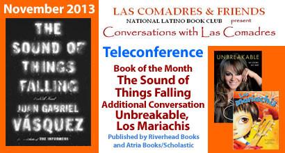 November 2013 Teleconference: Juan Gabriel Vásquez, Jenni Rivera, Rita Rosa Ruesga