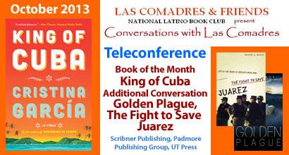 October 2013 Teleconference: Cristina Garcia, Ila Monroe, Ricardo Ainslie