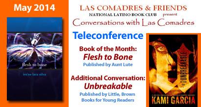 May 2014 Teleconference: Ire'ne Lara Silva, Kami Garcia