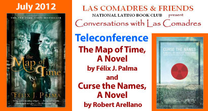 July 2012 Teleconference: Félix J. Palma, Robert Arellano
