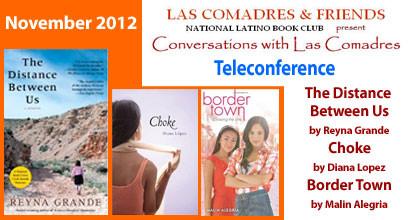 November 2012 Teleconference: Reyna Grande, Diana Lopez, Malín Alegria