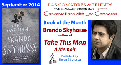 September 2014: Skyhorse Brando, author of Take This Man, published by Simon & Schuster