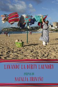 Lavando La Dirty Laundry | Natalia Trevino