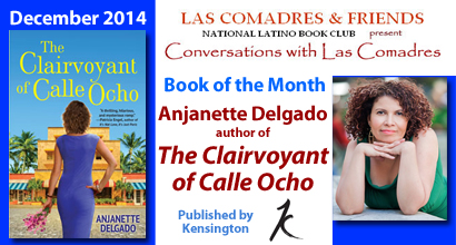 The Clairvoyant of Calle Ocho by Anjanette Delgado