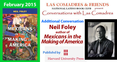 Mexicans in the Making of America: February 2015 Additional Conversation