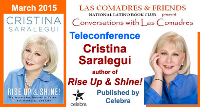 March 2015: Cristina Saralegui, author of Rise Up & Shine! published by Celebra