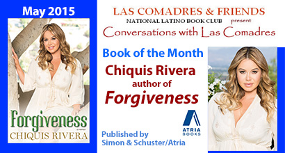 May 2015: Chiquis Rivera, author of Forgiveness published by Simon & Schuster/Atria