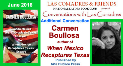 Additional Conversation With Carmen Boullosa author of When Mexico Recaptures Texas published by Arte Publico Press
